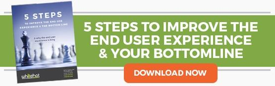 5 Steps to improve the end user experience and your bottomline.
