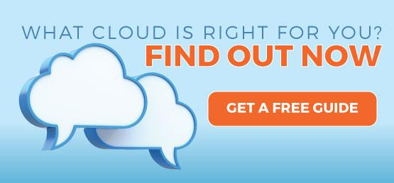 What cloud is right for you? Find out now.